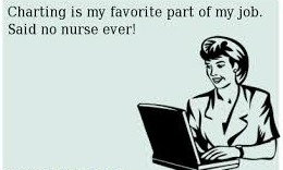 Nursing school lessons that stuck…if it's not charted…